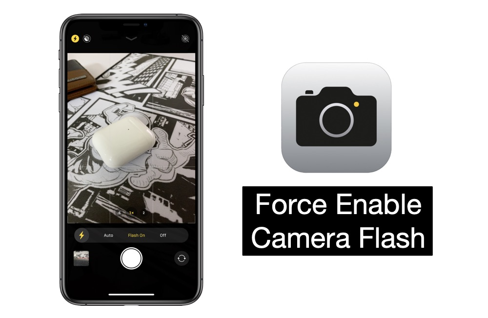 Force Enable Camera Flash iPhone
