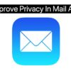 Mail App Privacy Remote Images feat