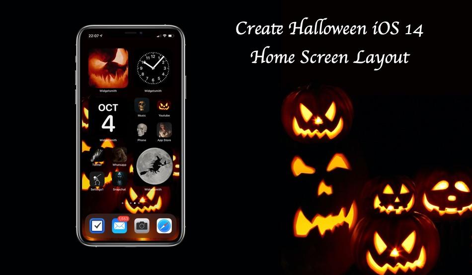 How To Create Ios 14 Home Screen For Halloween Ios Hacker